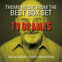 Themes Music from the Best Box Set T.V. Dramas — The Academy Studio Orchestra