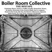 The Mixtape — Boiler Room Collective, Genesis Elijah, Skinnyman, Wordsmith