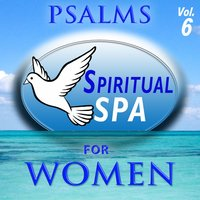 Psalms, Spiritual Spa for Women, Vol. 6 — David & The High Spirit