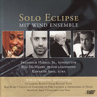 Solo Eclipse — Bill McHenry, Frederick Harris, Jr., MIT Wind Ensemble
