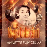 The Mega Collection — Annette Funicello
