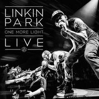 One More Light Live — Linkin Park