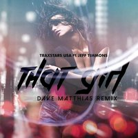 That Girl [feat. Jeff Timmons] — Jeff Timmons, TraxStars USA