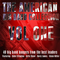 The American Big Band Collection Vol 1 — сборник