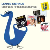 Complete Fifties Recordings — Lennie Niehaus