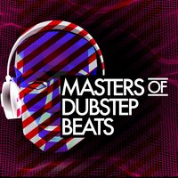 Masters of Dubstep Beats — сборник