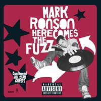 Here Comes The Fuzz — Mark Ronson