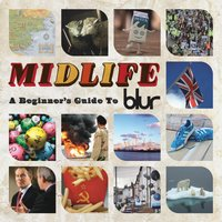 Midlife: A Beginner's Guide To Blur — Blur