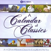 A Calendar Of Classics - A 12 CD Set Of Romantic Classics For Every Month Of The Year — сборник