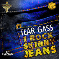 I Rock Skinny Jeans - Single — Tear Gass