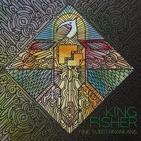 Kingfisher - EP — Fine Subterraneans