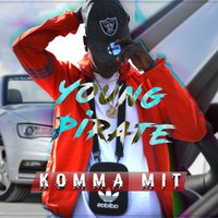 Komma Mit — Young Pirate
