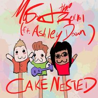 Cake Nested — Ashley Dawn, Mason and the Revival