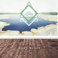 Sea Smooth — Ricky Nelson