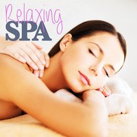 Relaxing Spa Music - Soft Soothing Songs for Massage, Meditation and Relaxation — Smooth New Age Instrumental Group