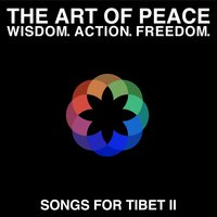 The Art of Peace - Songs for Tibet II — сборник