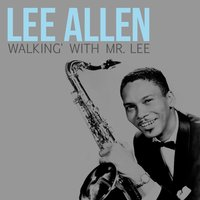 Walking' with Mr. Lee — Lee Allen