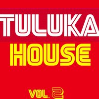 Tuluka House, Vol. 2 — Royal Music Paris