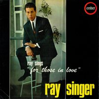 Ray Sings for Those in Love — Ray Singer