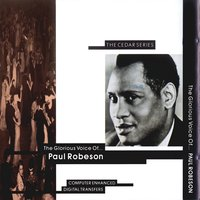 The Glorious Voice — Paul Robeson
