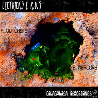 Outcasts/Mercury — D.R.S., Lektricks & R.D.S