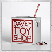 Dave's Toy Shop — Dave's Toy Shop