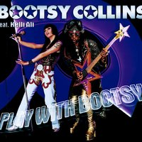 Play With Bootsy — Bootsy Collins