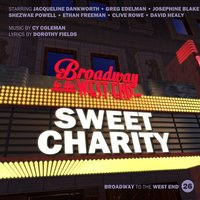 Sweet Charity — Clive Rowe, Ethan Freeman, Cy Coleman, Jacqueline Dankworth, Dorothy Fields, Gregg Edelman
