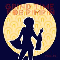 Grind Time For Pimpin,Vol.12 — сборник