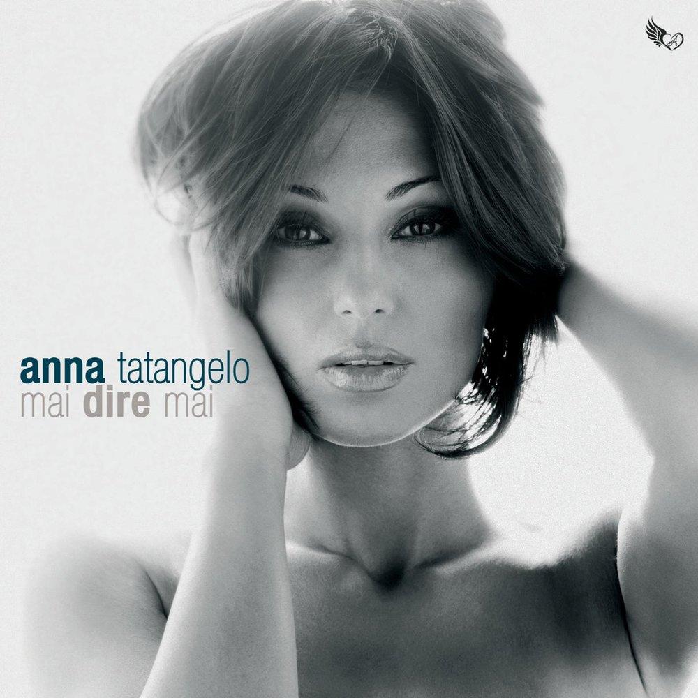 Перевести песни anna tatangelo