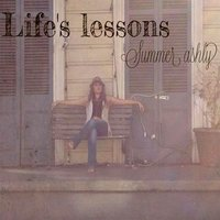 Life's Lessons — Summer Ashly