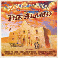 Remembers the Alamo — Asleep At The Wheel
