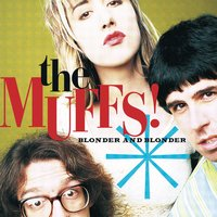 Blonder And Blonder — The Muffs