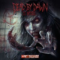 Dead by Dawn - Ex Inferis — сборник