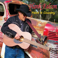 Paint It Country — Hank Falcon
