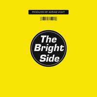 The Bright Side — Adrian Vight