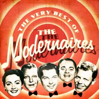 The Very Best Of — The Modernaires