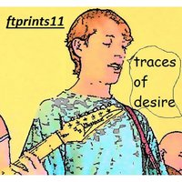 Traces of Desire — Ftprints11