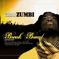 Break Bread (Zion I Presents) — Zumbi