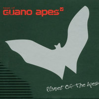 Planet Of The Apes - Best Of Guano Apes — Guano Apes