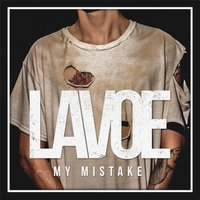 My Mistake — Lavoe