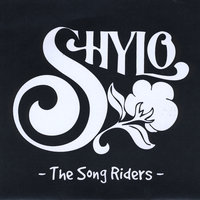 The Song Riders — Shylo