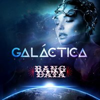 Galáctica — Bang Data