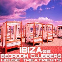 Ibiza Bedroom Clubbers Vol.2 — сборник