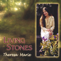Living Stones — Theresa Marie