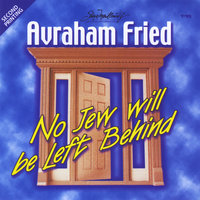 No Jew Will Be Left Behind — Avraham Fried