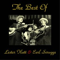 The Best of Lester Flatt & Earl Scruggs — Lester Flatt, Earl Scruggs