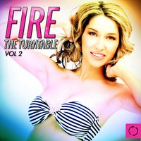 Fire the Turntable, Vol. 2 — сборник