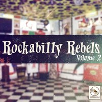 Rockabilly Rebels, Vol. 2 — сборник