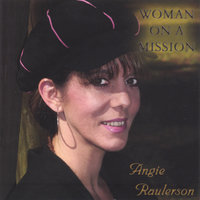 Woman On A Mission — Angie Raulerson